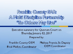 Franklin County Arkansas OEM Search and Rescue Presentation to Quorum Court on January 12, 2017